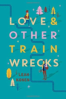 Love and Other Train Wrecks cover