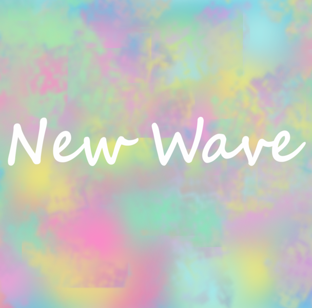 New wave in white lettering on a pastel background.
